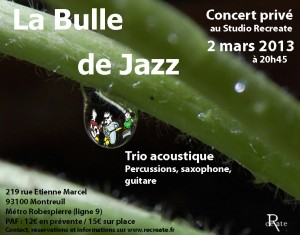 La Bulle de Jazz -Recreate -2 mars 2013